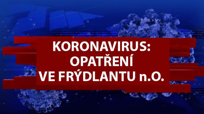 FRÝDLANT n. O: sdělení a opatření úřadů na území Frýdlantu nad Ostravicí k pandemii COVID-19
