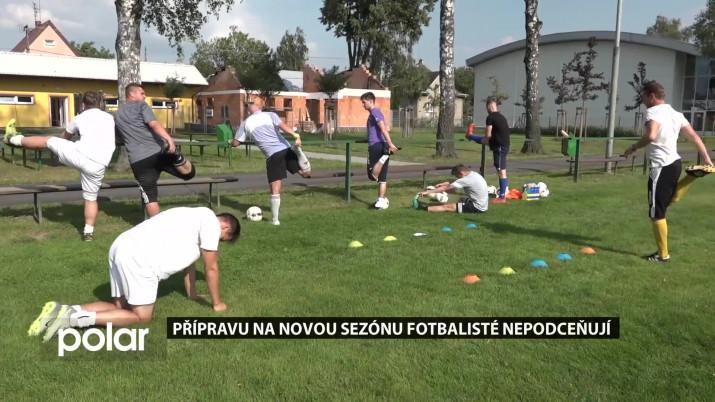 Přípravu na novou sezónu fotbalisté nepodceňují