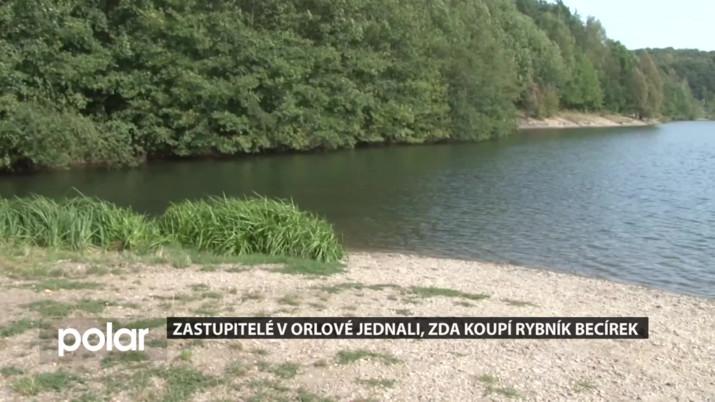 Zastupitelé v Orlové jednali, zda koupí rybník Becírek
