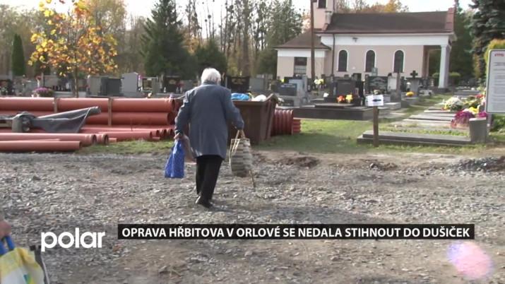 Oprava hřbitova v Orlové se nedala stihnout do Dušiček