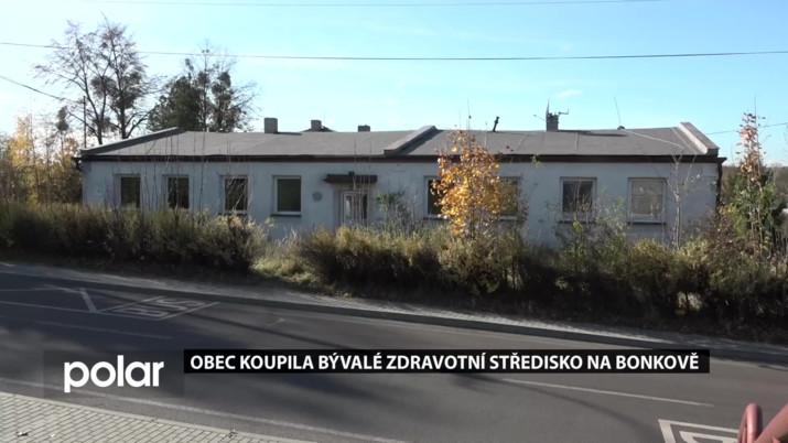 Obec koupila bývalé zdravotní středisko na Bonkově