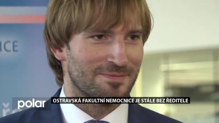 Ostravská fakultní nemocnice je stále bez ředitele