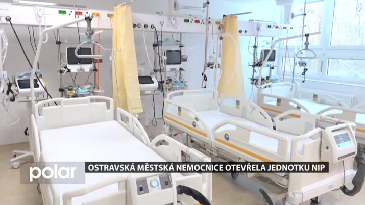 Ostravská městská nemocnice otevřela jednotku NIP