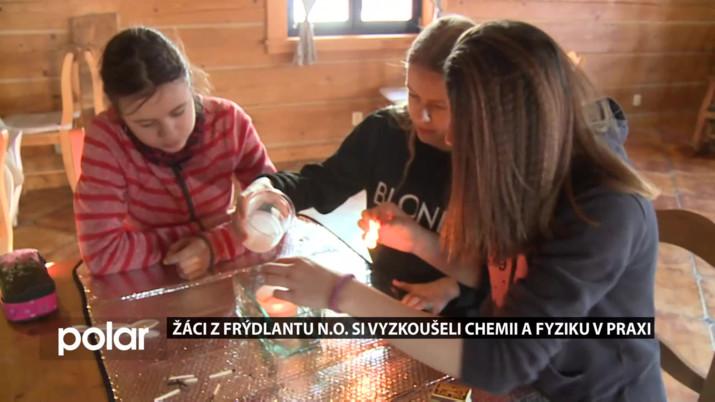 Žáci z Frýdlantu n.O. si vyzkoušeli fyziku a chemii v praxi