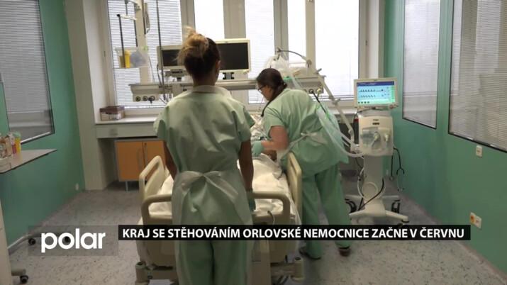 Kraj se stěhováním orlovské nemocnice začne v červnu