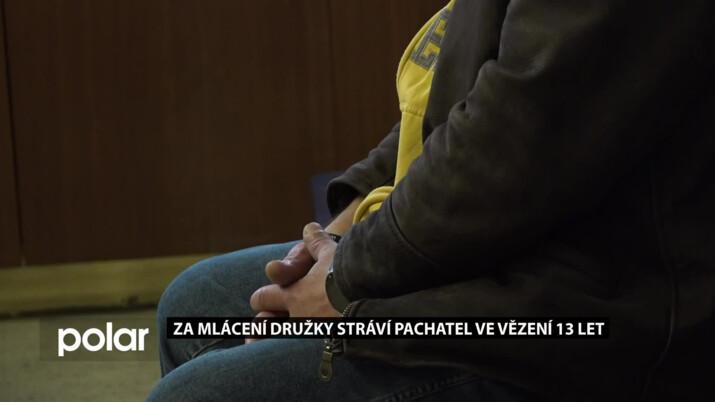 Za mlácení družky stráví pachatel ve vězení 13 let