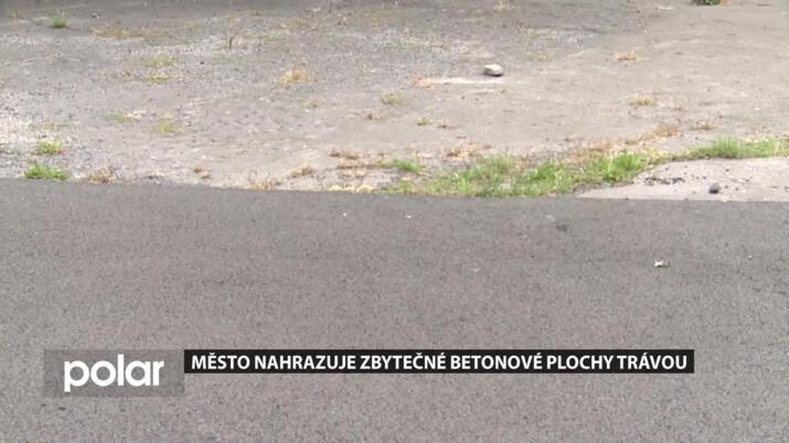 Zbytečné betonové plochy zmizí, ve Frýdku-Místku je nahrazují trávou
