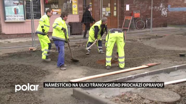 Náměstíčko na ulici Třanovského prochází opravou. Hotovo by mělo být v listopadu