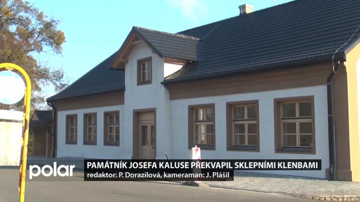 Památník Josefa Kaluse překvapil sklepními klenbami