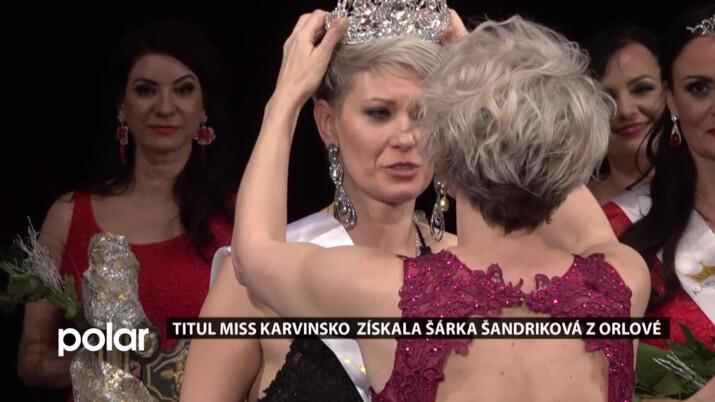 Soutěž Miss Karvinsko vyhrála okouzlující žena z Orlové Šárka Šandriková