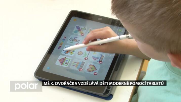 MŠ K. Dvořáčka v Orlové chce děti vzdělávat moderně a pořídila jim tablety