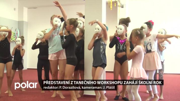 Představení z tanečního workshopu zahájí školní rok