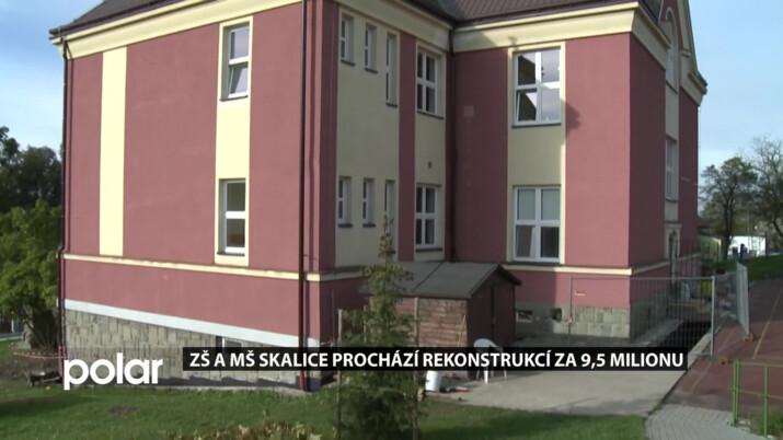 ZŠ a MŠ Skalice prochází rekonstrukcí za 9,5 milionu korun
