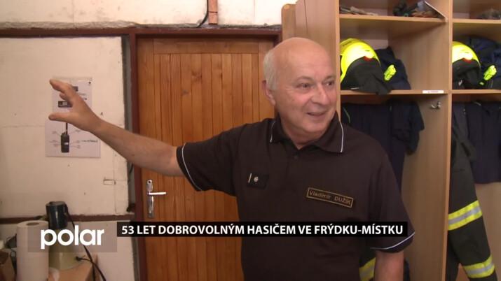 Dobrovolným hasičem ve Frýdku-Místku 53 let, Vladimír Dužík je legendou a vzorem